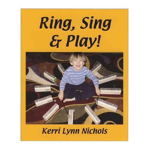 Ring, Sing and Play!